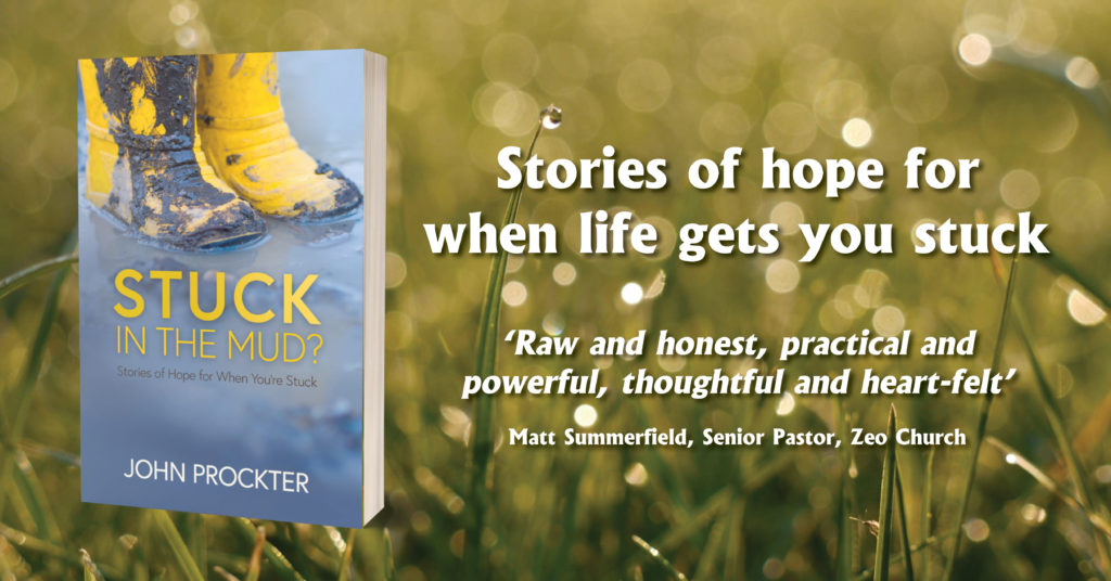 Stuck in the Mud? Stories of Hope for When You're Stuck