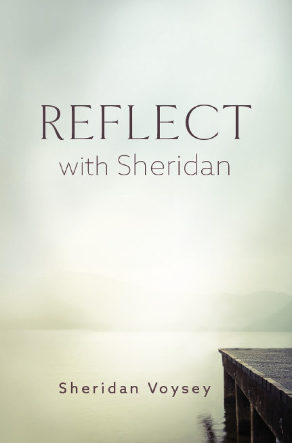 Reflect with Sheridan by Sheridan Voysey