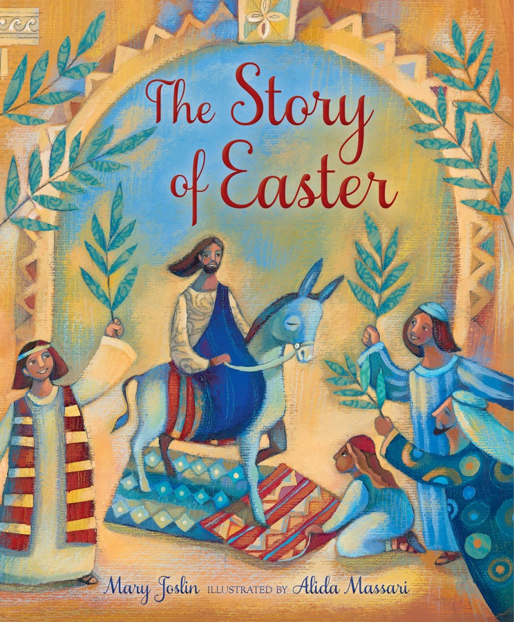 The Story of Easter by Mary Joslin and Alida Massari