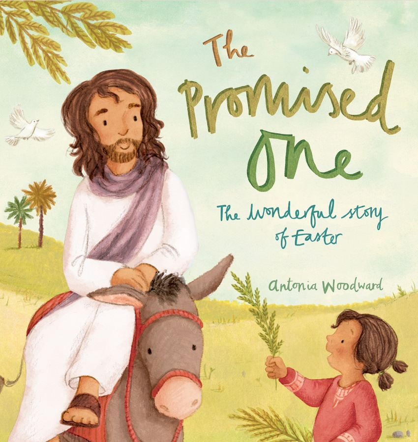 The Promised One by Antonia Woodward