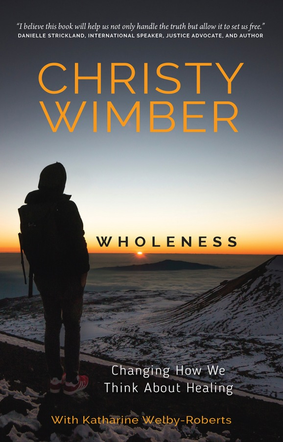 Wholeness by Christy Wimber