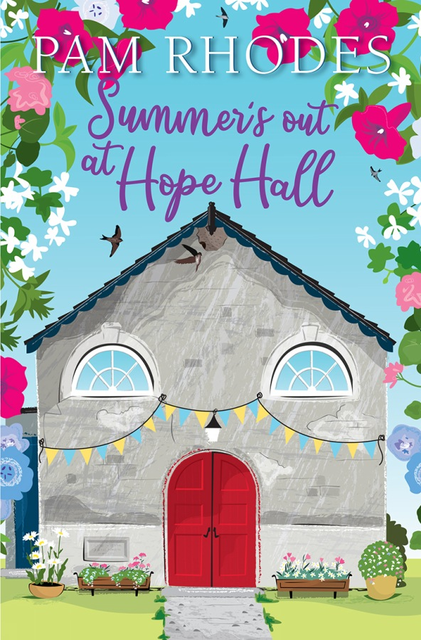 Summer's out at Hope Hall by Pam Rhodes