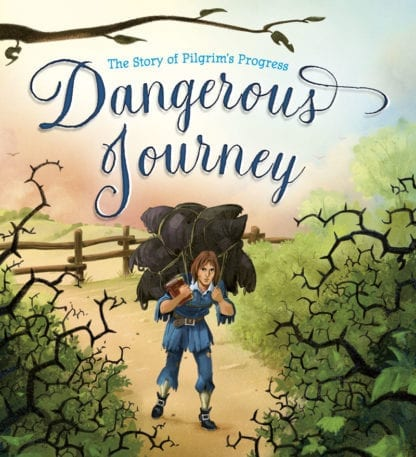 Dangerous Journey by John Bunyan