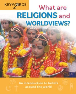 What are Religions and Worldviews?